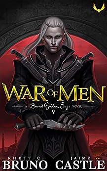 War of Men: (Buried Goddess Saga Book 5) by [Rhett C. Bruno, Jaime Castle]