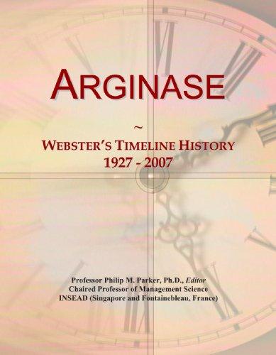 Arginase: Webster's Timeline History, 1927 - 2007