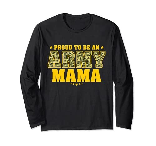 Orgullosa de ser una madre del ejército - Camo Pride Militar Madre Manga Larga
