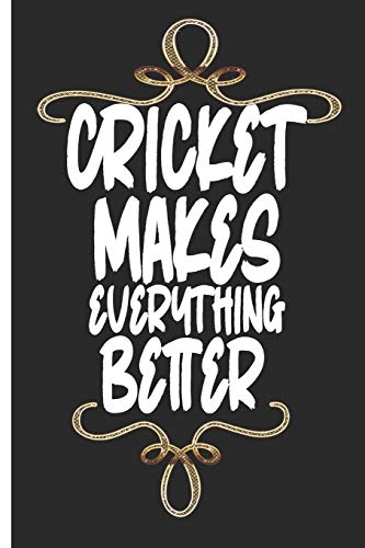 Cricket Makes Everything Better: Fun Journal / Notebook with collage Lined pages