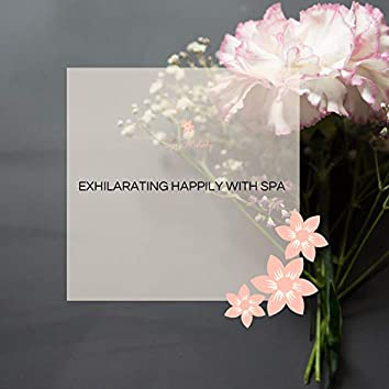 Exhilarating Happily With Spa
