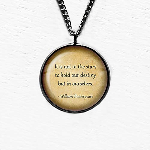 William Shakespeare Not in the Stars to Hold our Destiny Sterne Schicksal Anhänger und Halskette