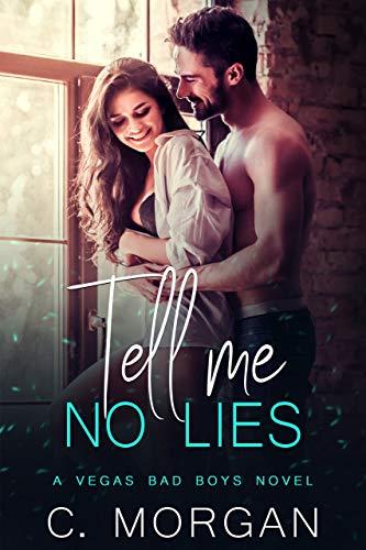 Tell Me No Lies (Vegas Bad Boys)