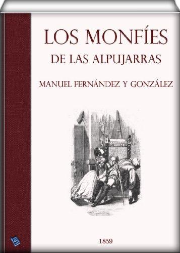 Los monfíes de las Alpujarras (ilustrado)