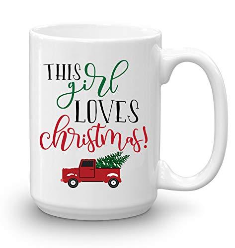 Christmas Gifts Coffee Mug, This Girl Loves Christmas, Funny Coffee Mug from Daughter, Wife and Son – Mug in Decorative Christmas Gift Box (15 oz)
