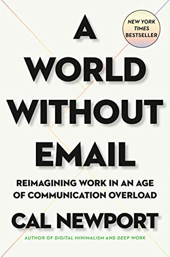 A World Without Email: Reimagining …