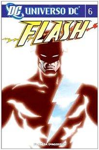 Universo Dc. Flash: N.6: Vol. 6