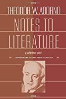 Notes to Literature (European Perspectives: a Series in Social Thought & Cultural Ctiticism)