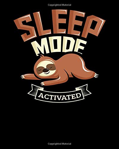 Sleep Mode Activated: Sleep Mode Activated Cute Sloth 2021-2022 Weekly Planner & Gratitude Journal (110 Pages, 8