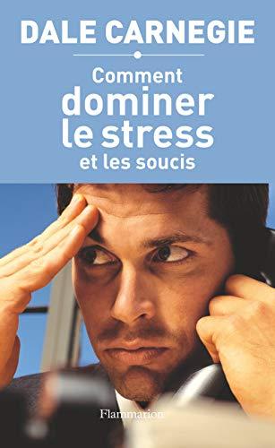 Wie man Stress und Sorgen überwindet