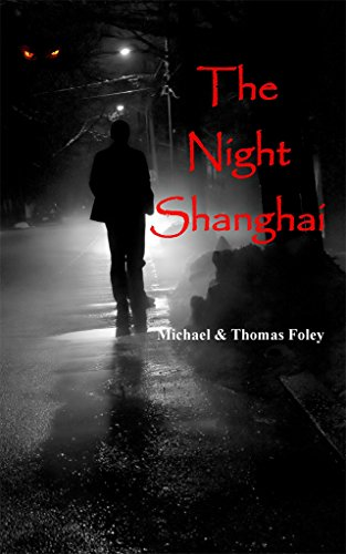 Book: The Night Shanghai by Michael Foley