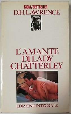 D.H. Lawrence: L'amante di Lady Chatterley Ed. Integrale Gioia Best Seller A14