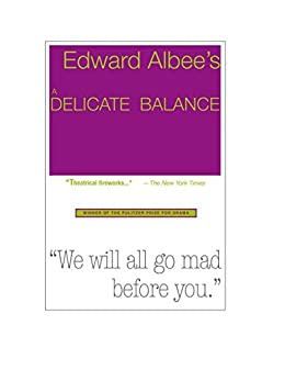 A Delicate Balance by [Edward Albee]