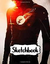 Sketchbook: American Comic Books DC Comics The Flash Superheroes Barry Allen Justice League Wonder Woman, Superman and Batman DC Universel, Large ... 109 Pages, 8.5