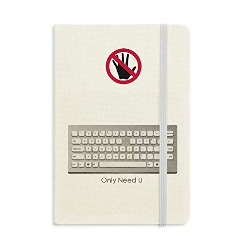 Programmer Keyboard Only Need U Secret Notebook Classic Journal Diary A5