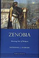 Zenobia: Shooting Star of Palmyra (Women in Antiquity)