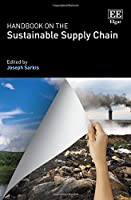 Handbook on the Sustainable Supply Chain (Research Handbooks in Business and Management series)