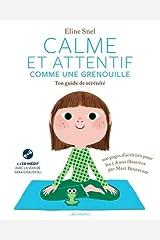 Calme et attentif comme une grenouille - Ton cahier d'activités (+CD) Broché
