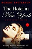 The Hotel in New York: A married man...a high-class escort...and one steamy night in a luxury Manhattan hotel suite - what could possibly could wrong? (Hotel Affairs Book 1) (English Edition)
