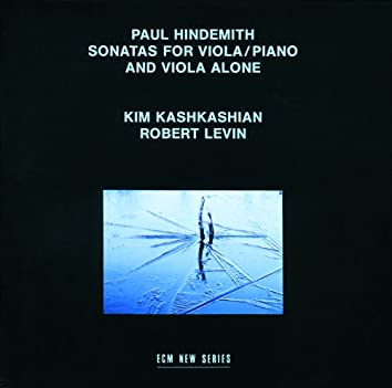 Hindemith: Sonatas For Viola Alone / Piano And Viola Alone