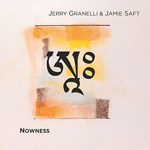 Jamie Saft & Jerry Granelli
