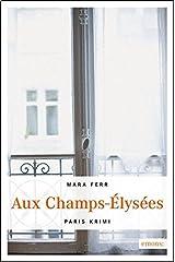 Aux Champs-Élysées (Paris Krimi) Taschenbuch