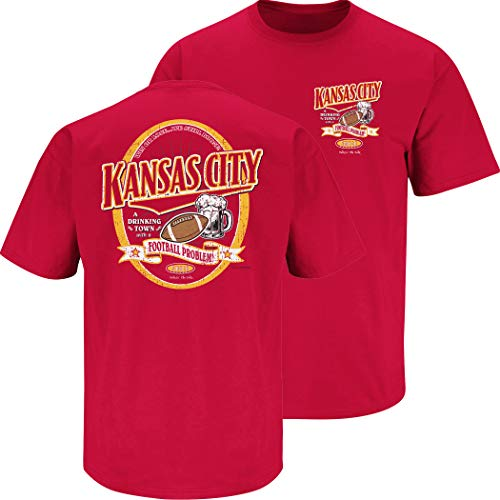 Kansas City Football Fans. Kansas City A Drinking Town with A Football Problem Red T-Shirt (Sm-5X) (Short Sleeve, 2XL)