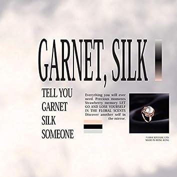 Garnet, Silk