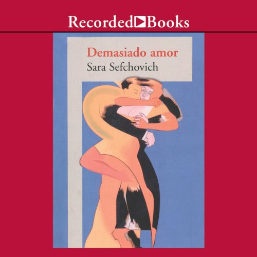 Demasiado Amor [Too Much Love (Texto Completo)] cover art