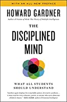 Disciplined Mind: What All Students Should Understand