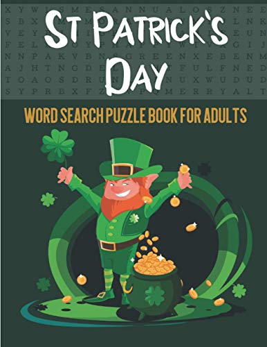 St. Patrick's Day Word Search Puzzle Book for Adults: St Patricks Day Games For Adults And Kids | 1000 Words To Find | Large Print Word Search Game To Play With Your Friends & Family | 30 Puzzles