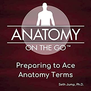 Preparing to Ace Anatomy Terms cover art
