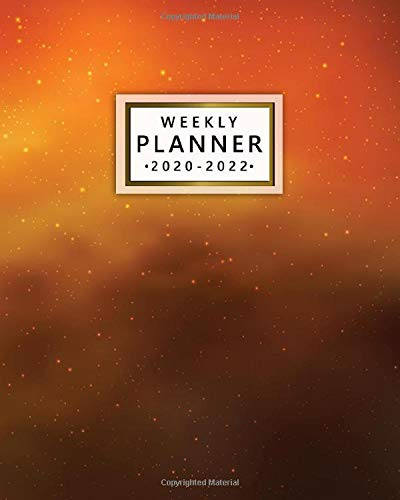 Weekly Planner 2020-2022: Orange Nebula 3 Year Organizer and Planner with Weekly Spread Views - Three Year Schedule Agenda with Notes, To-Do's, Motivational Quotes and Vision Boards - Starry Sky Cover