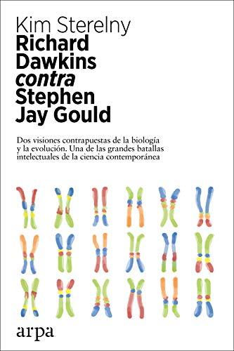 Richard Dawkins contra Stephen Jay Gould (Spanish Edition)