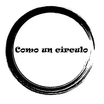 Como un Círculo