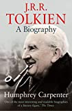 J. R. R. Tolkien: A Biography (English Edition)