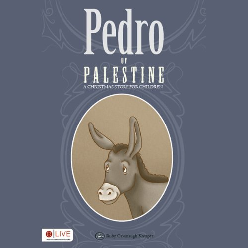 Pedro of Palestine: A Christmas Story for Children audiobook cover art