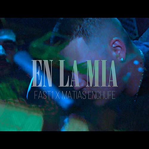 Fast1 feat. MatiasEnchufe