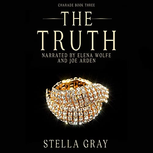 The Truth Audiobook By Stella Gray cover art