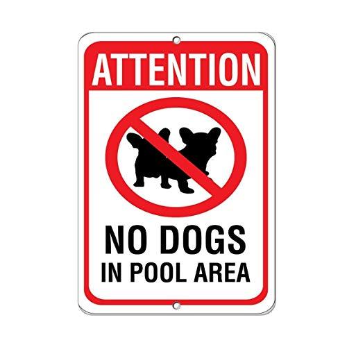 Warnschild Attention No Dog in Pool Area Pet Animal Sign 8X12 Inches Verkehrszeichen Geschäftsschild Aluminium Metall Zinnschild
