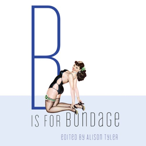 B Is for Bondage audiobook cover art