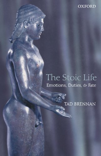The Stoic Life: Emotions, Duties, and Fate (English Edition)