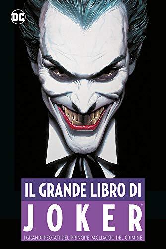 Il grande libro del Joker. I grandi peccati del principe pagliaccio del crimine