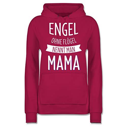 Muttertagsgeschenk - Engel ohne Flügel nennt Man Mama - L - Fuchsia - sprüche Pullover Damen - JH001F - Damen Hoodie und Kapuzenpullover für Frauen