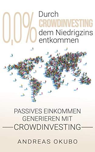 0,0{963afa9f4892c455438100599ab8f40213ff706c5047f12af6ef4ed525464078} Durch Crowdinvesting dem Niedrigzins entkommen: Passives Einkommen generieren mit Crowdinvesting