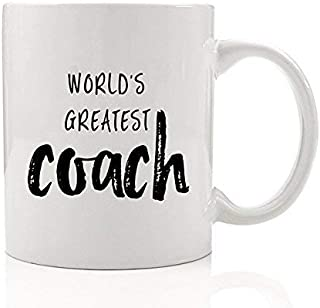 World's Greatest Coach Coffee Mug Gift Idea Girls Boys College High School Basketball Baseball Football Soccer Hockey Gymnastics Team Sports Athletics 11 oz Ceramic Tea Cup by Digibuddha DM0136