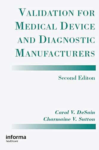 Validation for Medical Device and Diagnostic Manufacturers (English Edition)
