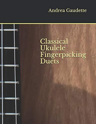 Classical Ukulele Fingerpicking Duets
