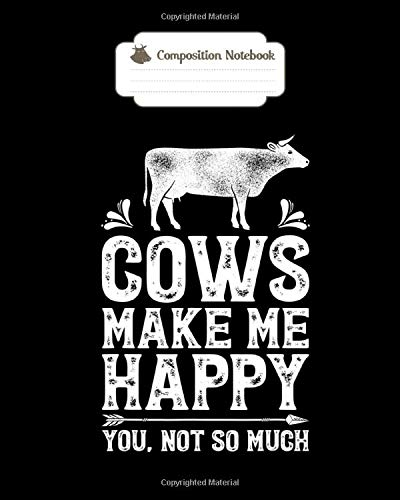 Notebook: cows make me happy funny cow farm farmer gifts tee - for men woman Journal/Notebook Blank Lined Ruled 100 pages 8x10 inches