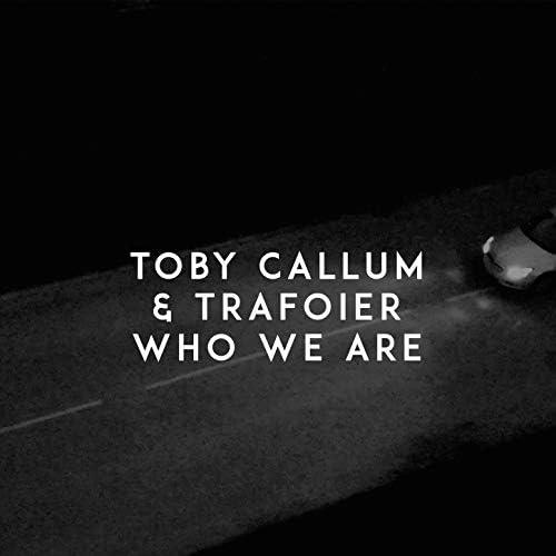 Toby Callum & Trafoier